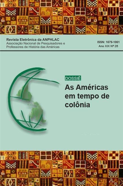 Visualizar n. 26 (2019): As Américas em tempos de Colônia