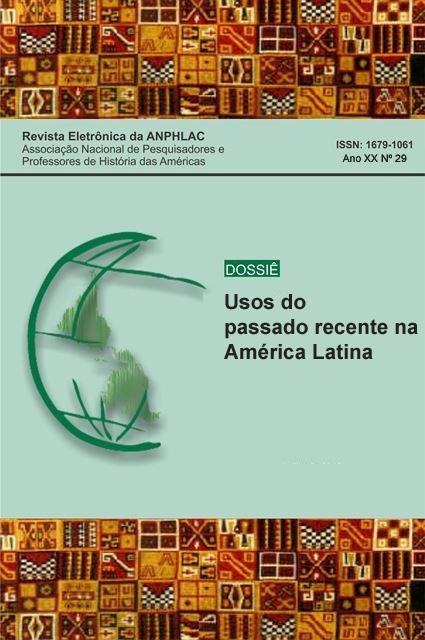 Visualizar v. 20 n. 29 (2020): Usos do passado recente na América Latina